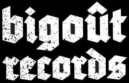 Bigoût Records