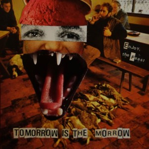 TOMORROW IS THE MORROW Enjoy the feast LP