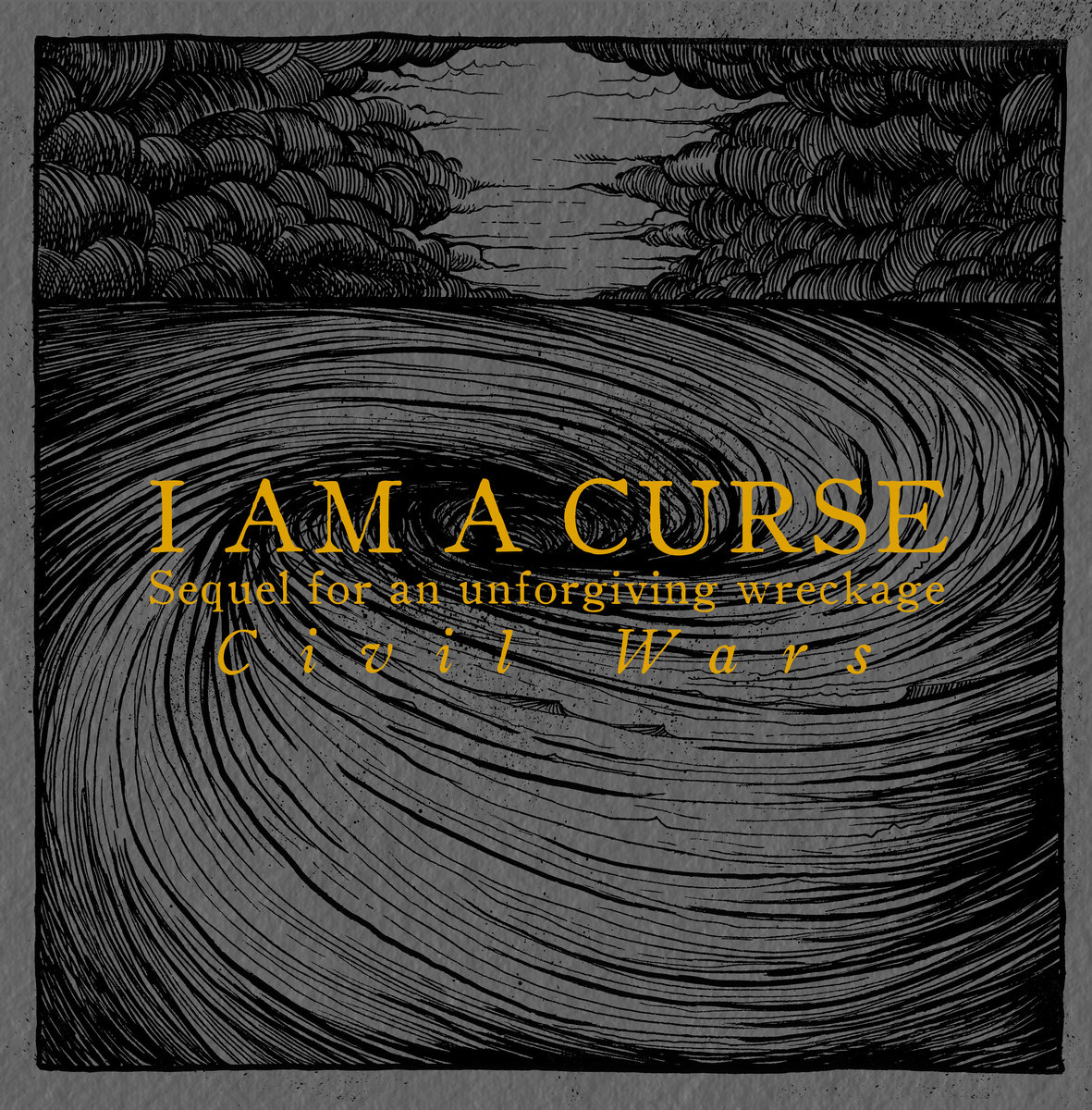 I AM A CURSE Sequel for an Unforgiving Wreckage : Civil Wars - Vinyl LP (black)