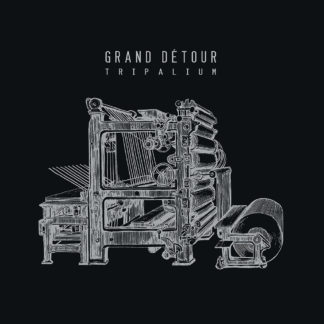 GRAND DETOUR Tripalium LP