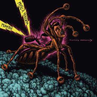 MOMBU / MOSCA VIOLENTA Hunting Demons LP