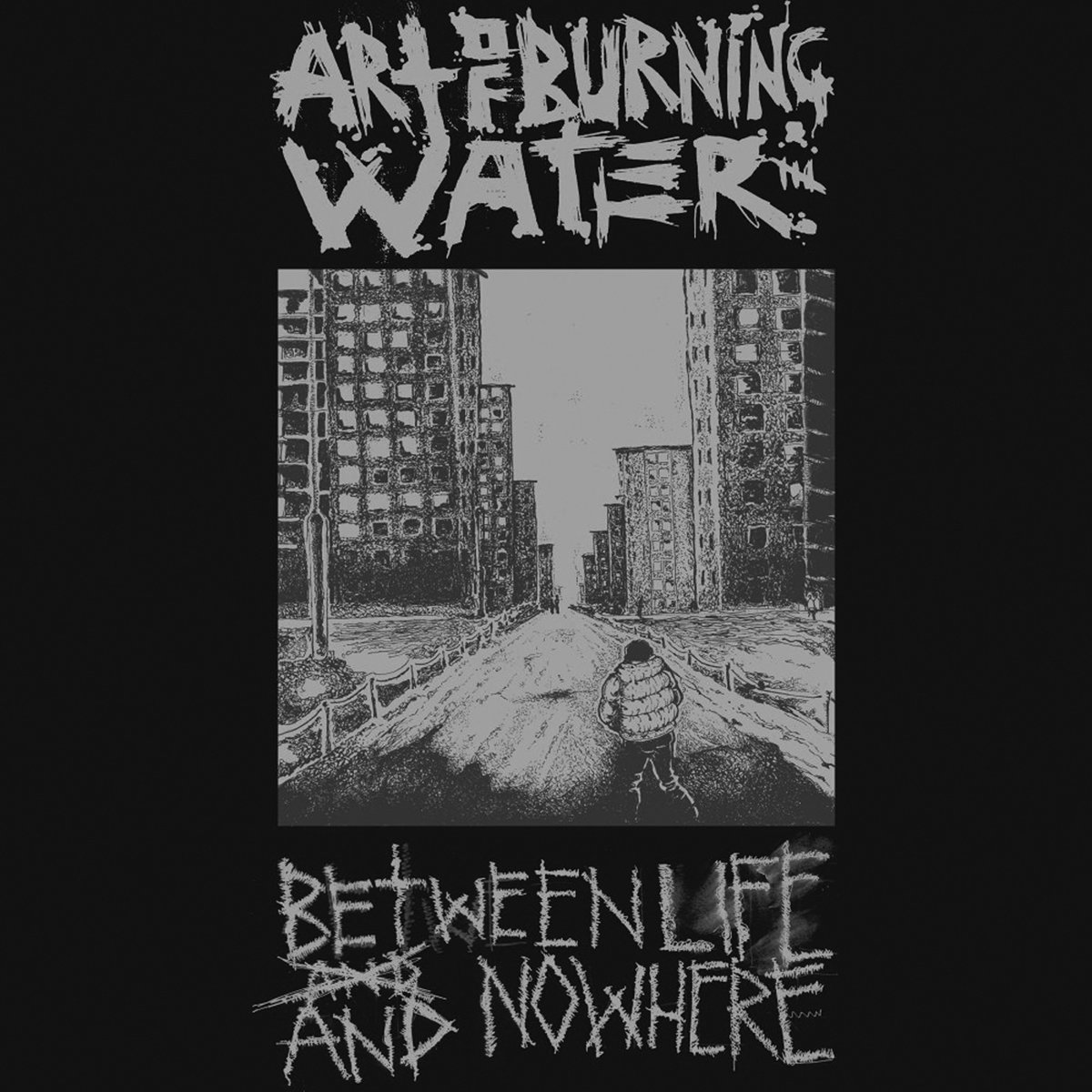 ART OF BURNING WATER Between Life And Nowhere - vinyl LP