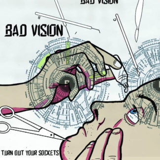BAD VISION Turn On Your Sockets - Vinyl LP
