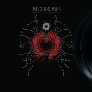 NEUROSIS A Sun That Never Sets - Vinyl LP (Oxblood 180 Gram vinyl)
