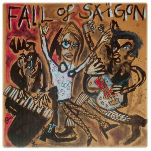 FALL OF SAIGON - FALL OF SAIGON 1981-1984 - Vinyl LP (black)