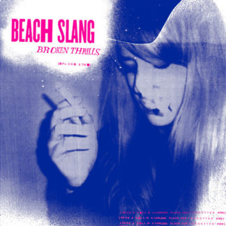 BEACH SLANG Broken Thrills - Vinyl LP (black)
