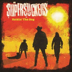 SUPERSUCKERS Holdin' The Bag - Vinyl LP
