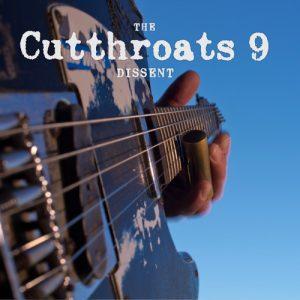 THE CUTTHROATS 9 Dissent - Vinyl LP (black)