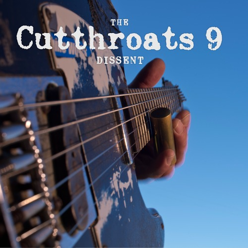 THE CUTTHROATS 9 Dissent - Vinyl LP (black)