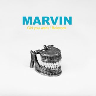 "MARVIN Girl You Want / Bolerock - Vinyl 7"" (black)"
