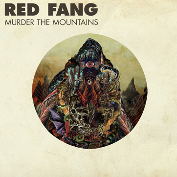 RED FANG Murder The Mountains - Vinyl LP (black)