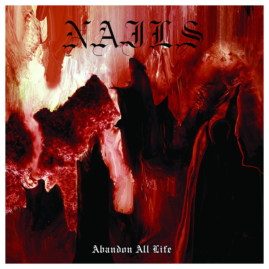 NAILS Abandon All Life - Vinyl LP (black)