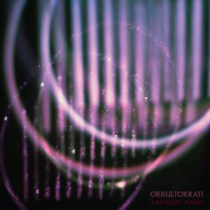 OKKULTOKRATI Raspberry Dawn - Vinyl LP (black)