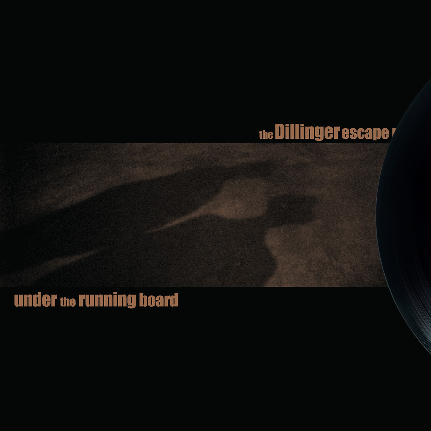 "THE DILLINGER ESCAPE PLAN Under The Running Board - Vinyl 10"" (bronze)"