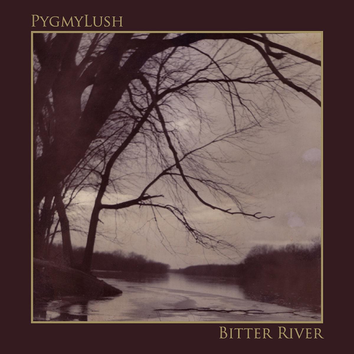 PYGMY LUSH Bitter River - Vinyl LP (black)