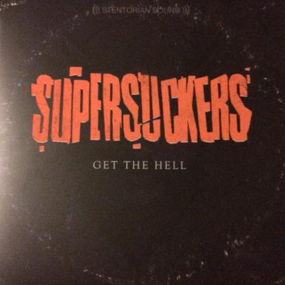 SUPERSUCKERS Get The Hell - Vinyl LP (black orange)