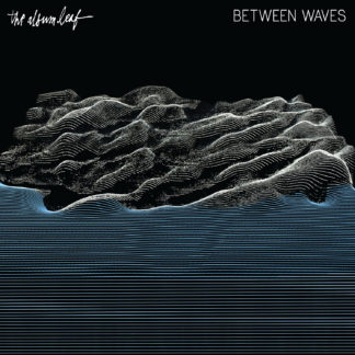THE ALBUM LEAF Between Waves – Vinyl LP (black)