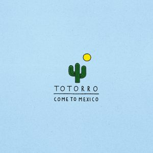 TOTORRO Come To Mexico - Vinyl 2xLP (black)