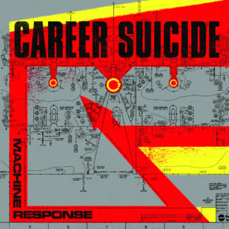 CAREER SUICIDE Machine Response – Vinyl LP (black)