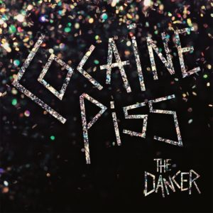 COCAINE PISS The Dancer - Vinyl LP (black)