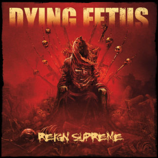 DYING FETUS Reign Supreme - Vinyl LP (black)