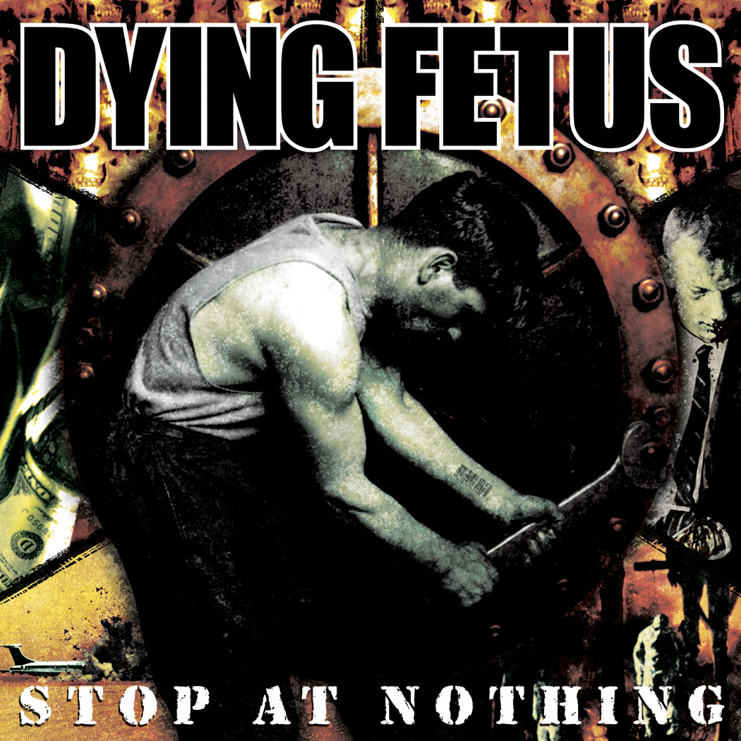 DYING FETUS Stop At Nothing - Vinyl LP (black)