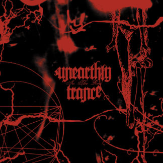 UNEARTHLY TRANCE In The Red - Vinyl LP (black)