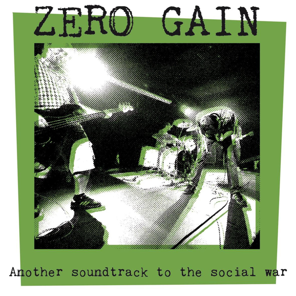 ZERO GAIN Another Soundtrack To The Social War - Vinyl LP (black)