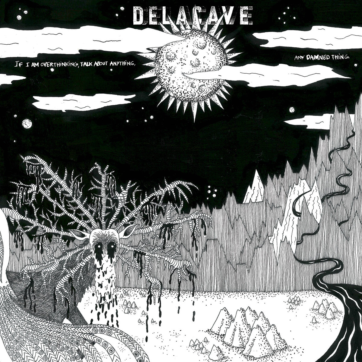 DELACAVE If i am overthinking, talk about anything, any damned thing – Vinyl LP (black)