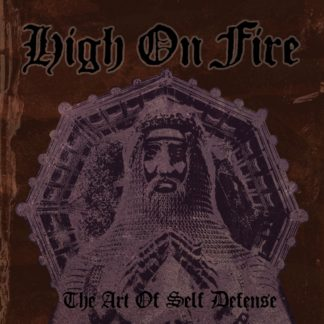HIGH ON FIRE The Art of Self Defense - Vinyl 2xLP (black)
