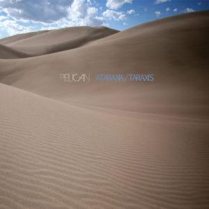 PELICAN Ataraxia/Taraxis - Vinyl LP (black)