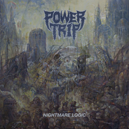 POWER TRIP Nightmare Logic - Vinyl LP (black)