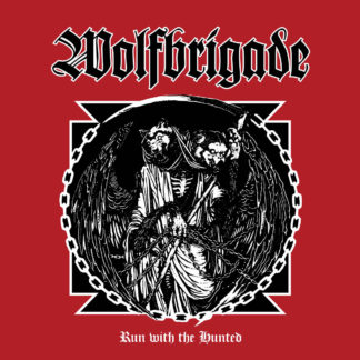 WOLFBRIGADE Run With The Hunted – Vinyl LP (black)