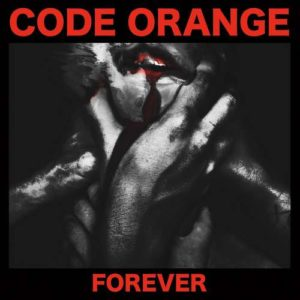 CODE ORANGE Forever - Vinyl LP (black)