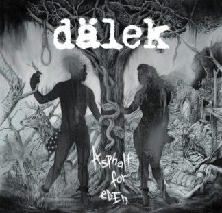 DALEK - Asphalt For Eden - Vinyl LP (black)