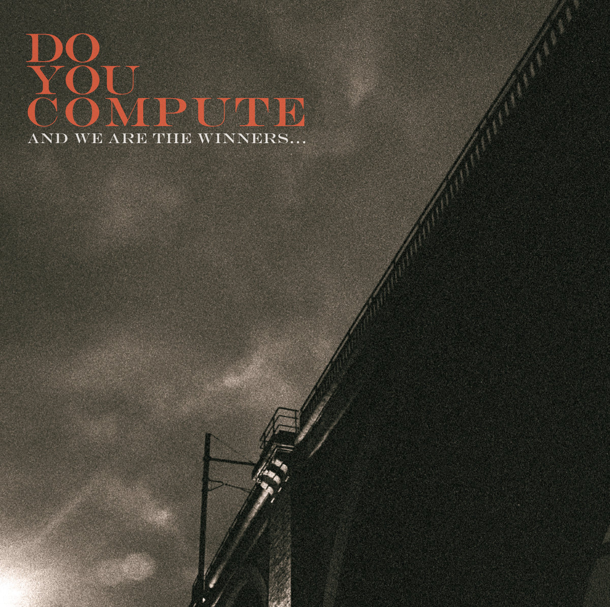 DO YOU COMPUTE And we are the winners… - Vinyl LP (black)