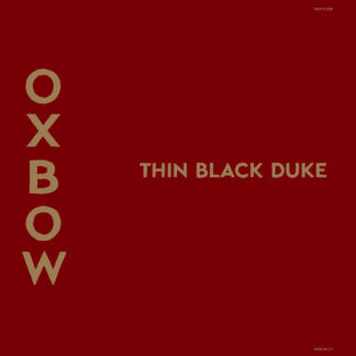 OXBOW Thin Black Duke - Vinyl LP (black)