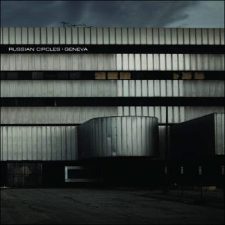 RUSSIAN CIRCLES Geneva - Vinyl 2xLP (black)
