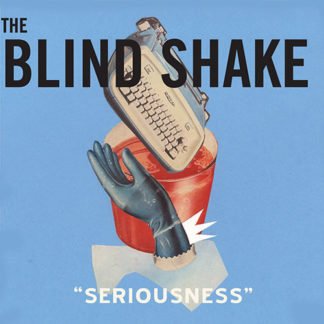 THE BLIND SHAKE Seriousness - Vinyl LP (red)