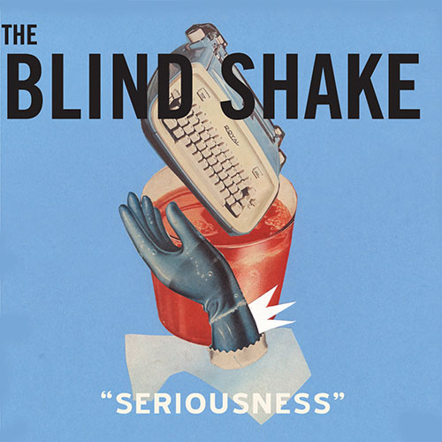 THE BLIND SHAKE Seriousness – Vinyl LP (red)