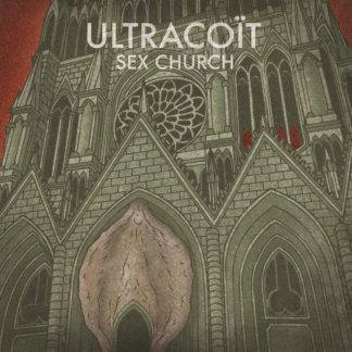 ULTRACOÏT Sex Church - Vinyl LP (black)