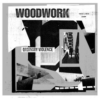 WOODWORK Ordinary Violence - Vinyl LP (black)