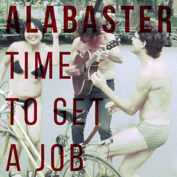 ALABASTER Time To Get A Job - Vinyl LP (black)
