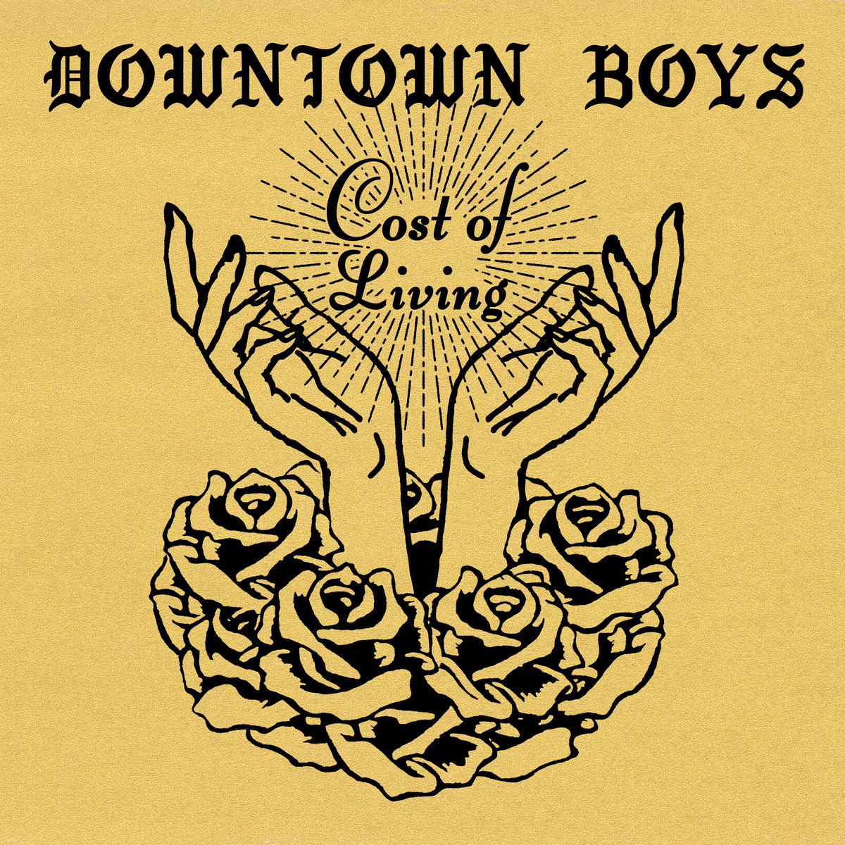 DOWNTOWN BOYS Cost Of Living – Vinyl LP (transparent yellow)
