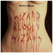 ELECTRIC WIZARD Wizard Bloody Wizard - Vinyl LP (black)