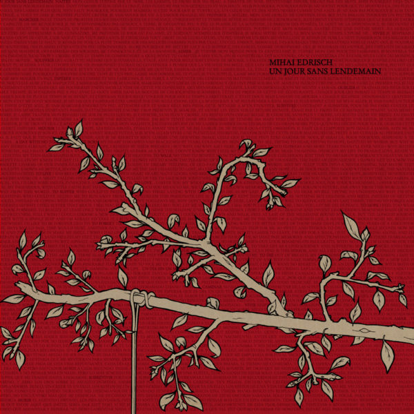MIHAI EDRISCH Un Jour Sans Lendemain - Vinyl LP (red & black mixed)
