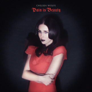 CHELSEA WOLFE Pain Is Beauty – Vinyl 2xLP (black)