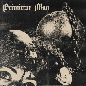 PRIMITIVE MAN Caustic - Vinyl 2xLP (black)
