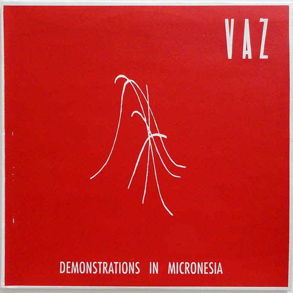 VAZ Demonstrations In Micronesia – Vinyl LP (transparent blue)