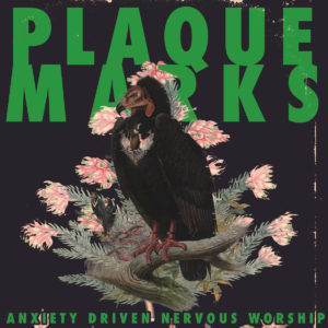 PLAQUE MARKS Anxiety Driven Nervous Worship - Vinyl LP (transparent green with gold splatter)